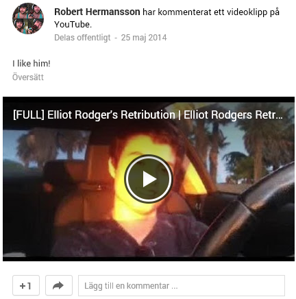 Robert Hermansson om Elliot Rodger på YouTube