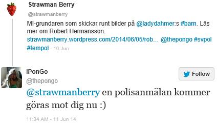 Robert Hermansson: en polisanmälan kommer att göras mot dig nu :)
